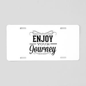 Enjoy Your Journey Aluminum License Plate