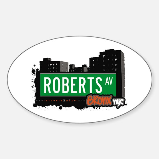 Roberts Av, Bronx, NYC Oval Decal