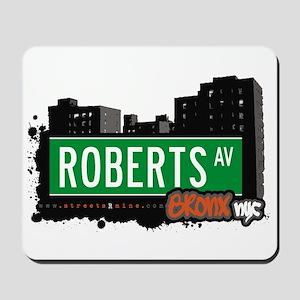 Roberts Av, Bronx, NYC Mousepad