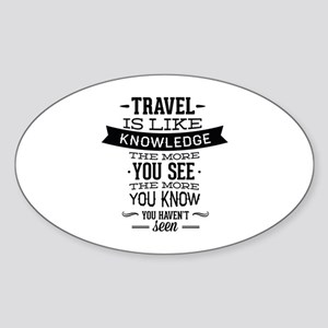 Travel Is Like Knowledge Sticker (Oval)