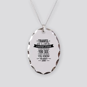 Travel Is Like Knowledge Necklace Oval Charm