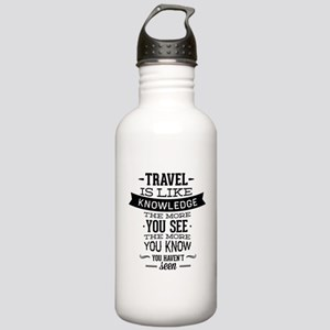 Travel Is Like Knowledge Stainless Water Bottle 1.