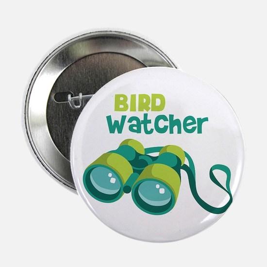 "Bird Watcher 2.25"" Button"