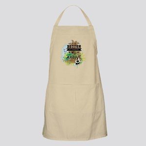 It's Better To Travel Well Than To Arrive Apron