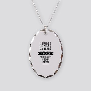Go To A Place You Have Never Been Necklace Oval Ch