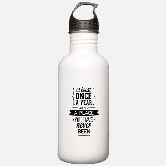 Go To A Place You Have Never Been Water Bottle