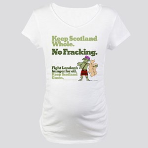 Fracking Maternity T-Shirt