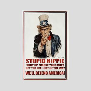 Stupid Hippie Rectangle Magnet