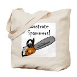 Castrate Spammers Tote Bag
