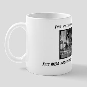 This NSA Aggression will not stand, man Mug