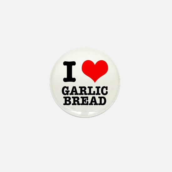 I Heart (Love) Garlic Bread Mini Button