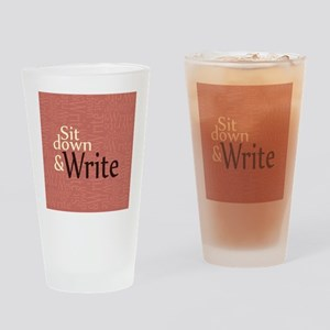 Sit Down Write Drinking Glass