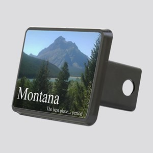 Montana the best place...  Rectangular Hitch Cover