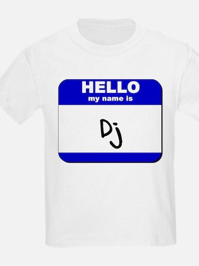 hello my name is dj T-Shirt