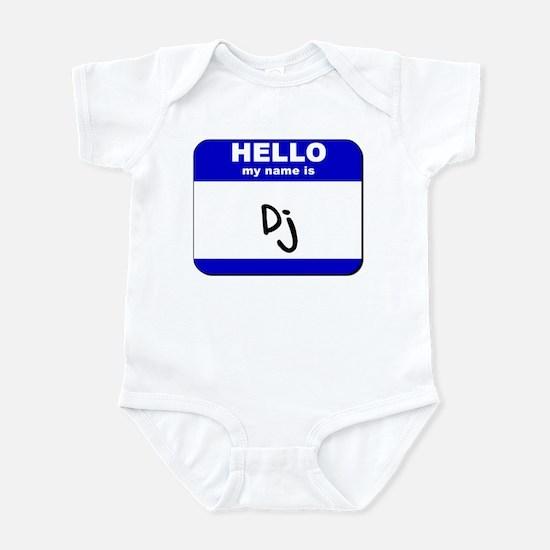 hello my name is dj  Infant Bodysuit