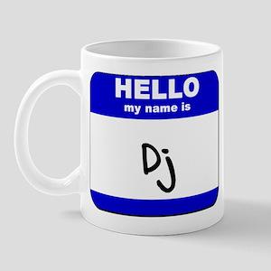hello my name is dj  Mug