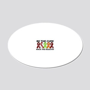 Be the Cure Ribbon Design 20x12 Oval Wall Decal
