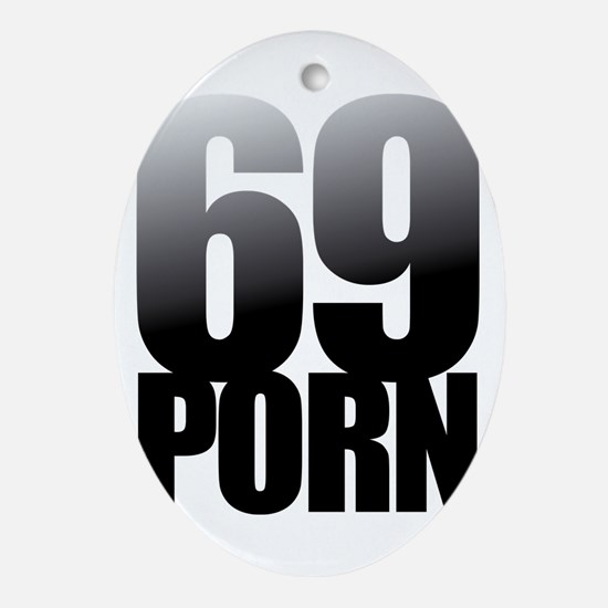 69 PORN Oval Ornament