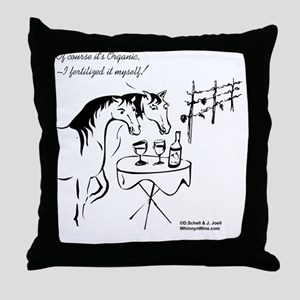 Whinny n Wine.com - Organic, with no  Throw Pillow