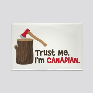 Trust Me. Im CANADIAN. Magnets