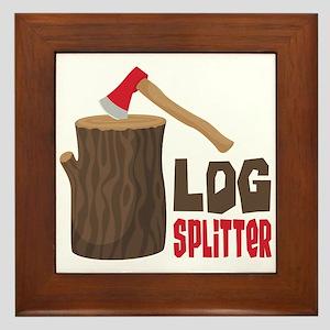 LOG SPLiTTeR Framed Tile