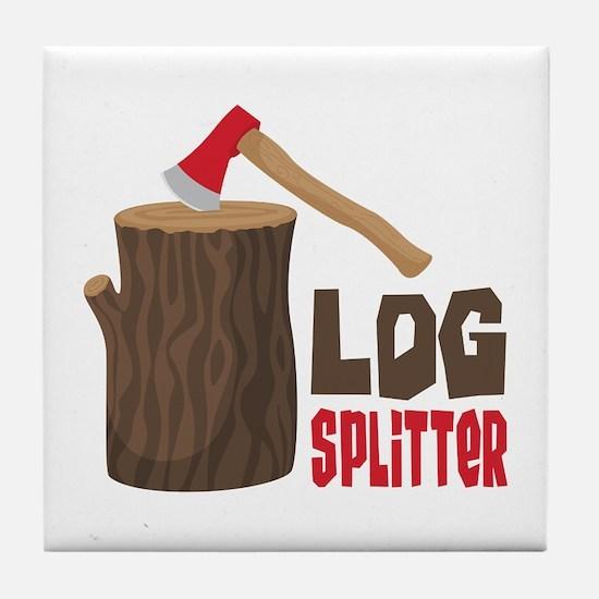 LOG SPLiTTeR Tile Coaster