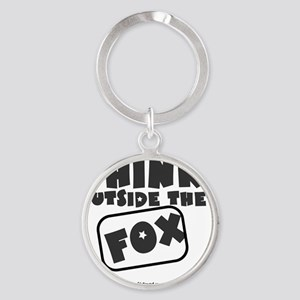 Think Outside The Fox Round Keychain