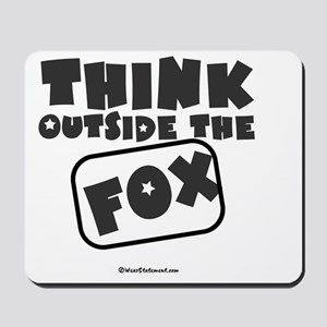 Think Outside The Fox Mousepad