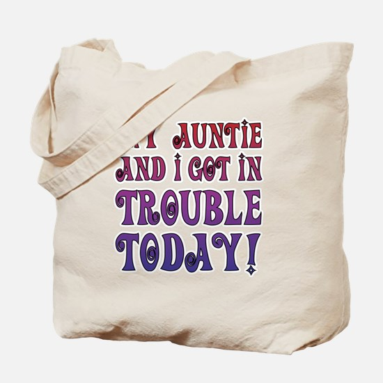 My Auntie and I got in trouble today! (Re Tote Bag