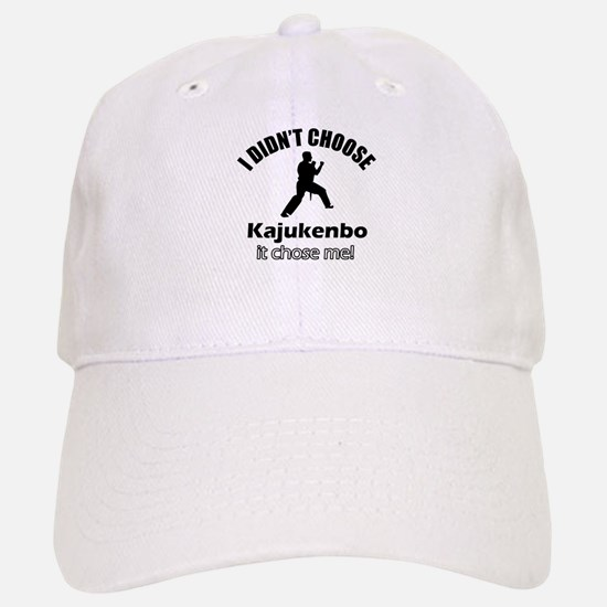 I didn't choose Kajukenbo Baseball Baseball Cap