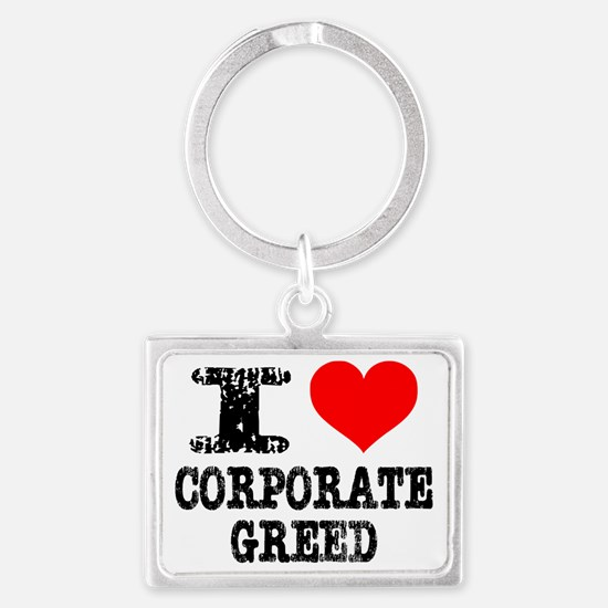 I Heart Corporate Greed Landscape Keychain