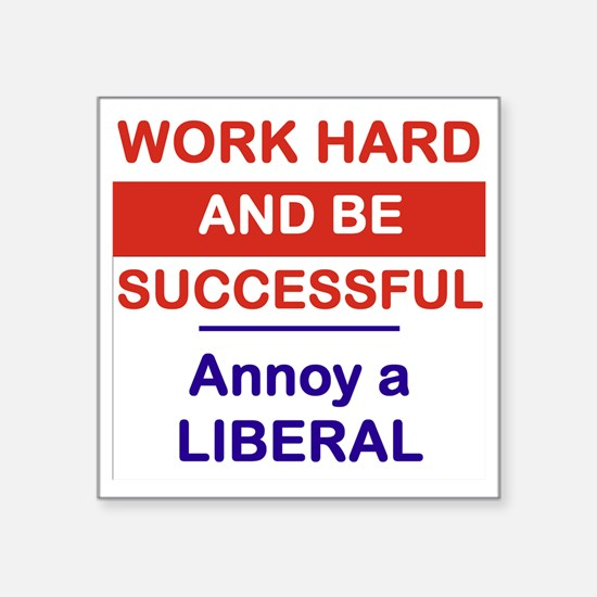 "WORK HARD AND BE SUCCESSFUL Square Sticker 3"" x 3"""