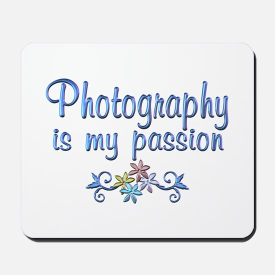 Photography Passion Mousepad