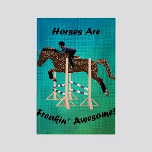 Horses Are Freakin' Awesome Rectangle Magnet