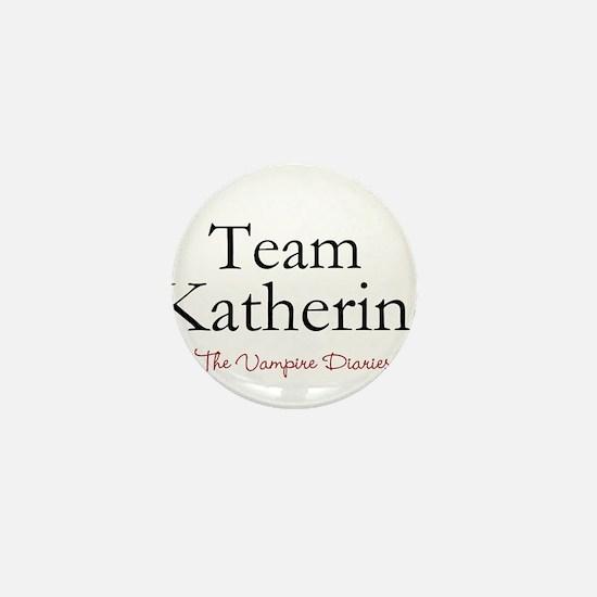 Team Katherine Mini Button