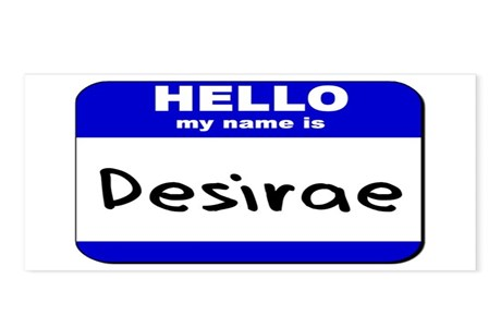 Hello My Name Is Desirae Postcards Package Of 8