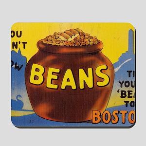 Boston Baked Beans Mousepad