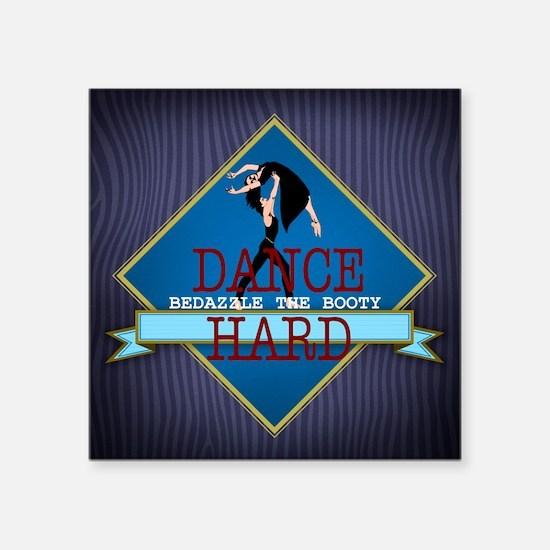 "TOP Dance Hard Square Sticker 3"" x 3"""