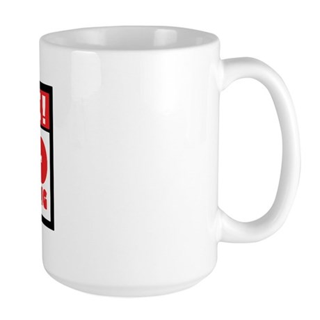 No Tipping Large Mug