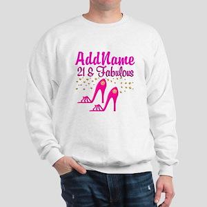 21 YR OLD DIVA Sweatshirt