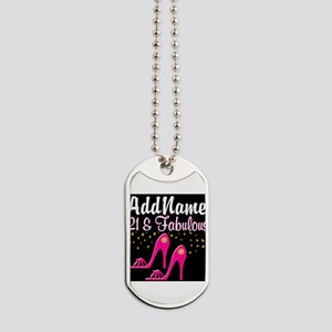 AWESOME 21ST Dog Tags