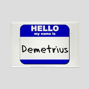 hello my name is demetrius Rectangle Magnet