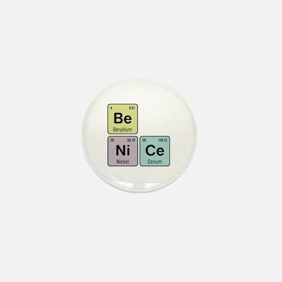 Be Nice - Be Ni Ce Mini Button