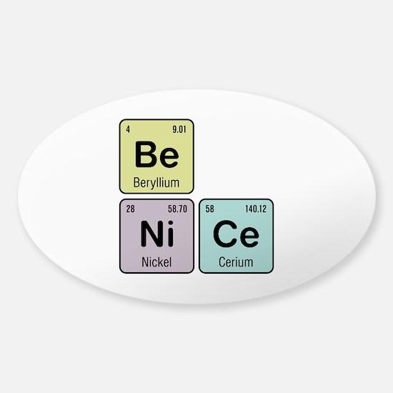 Be Nice - Be Ni Ce Sticker (Oval)