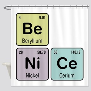 Be Nice - Be Ni Ce Shower Curtain