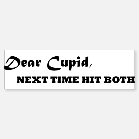 Dear Cupid Bumper Bumper Bumper Sticker