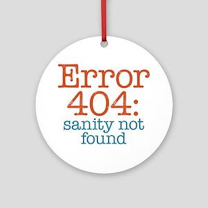 Error 404 Sanity Ornament (Round)