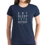 Eat. Sleep. Fete. Repeat. Women's T-Shirt