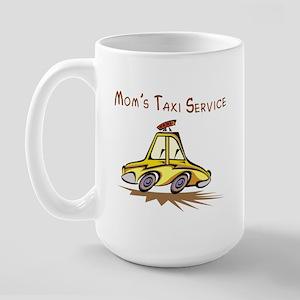 Mom's Taxi Service Large Mug