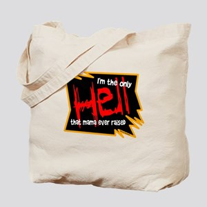 Only Hell-Johnny Paycheck Tote Bag